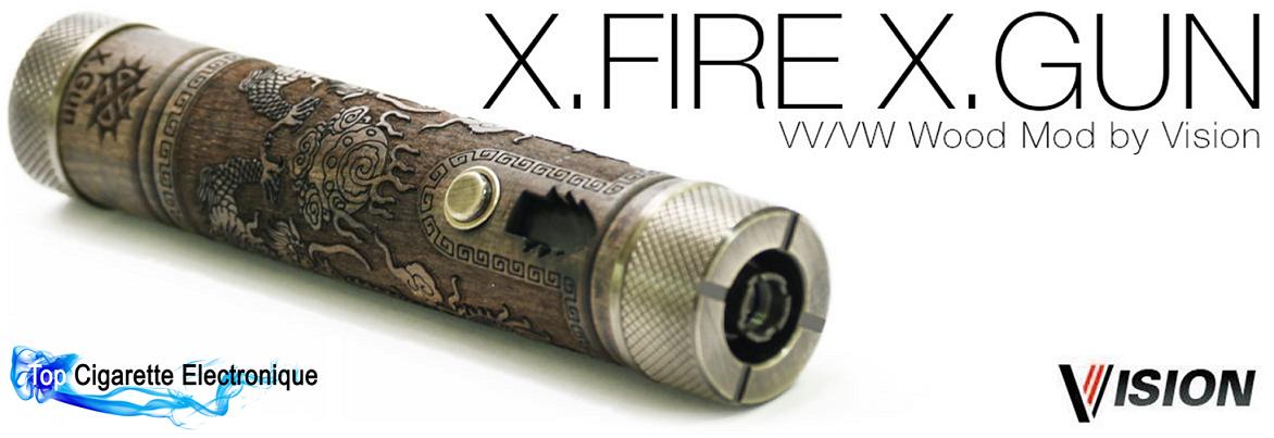 MOD électronique X.Fire X.Gun VV / VW de Vision sur Top Cigarette Electronique