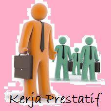 Pengertian Perilaku Kerja Prestatif