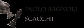 Paolo Bagnoli - Scacchi