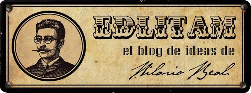Edlitam, ideas de Hilario Real.