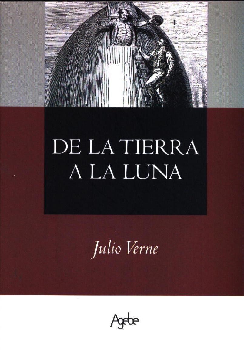 Libros que Leí - De La Tierra A La Luna