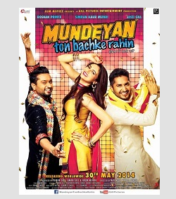 Watch / Download Mundeyan Toh Bach Ke Rahin (2014) Full Punjabi Movie