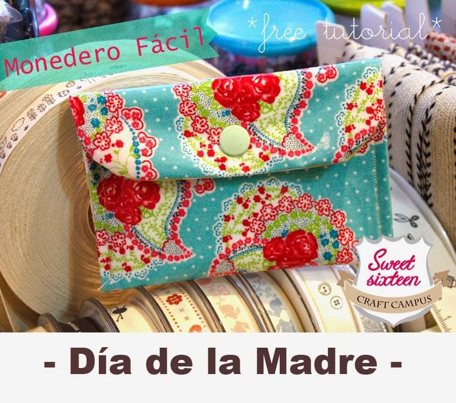 http://sweetsixteencraftstore.blogspot.com.es/2014/04/dia-de-la-madre-free-tutorial-monedero.html