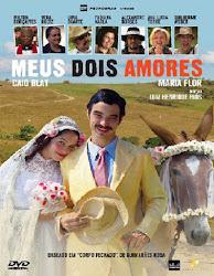 Baixar Filme Meus Dois Amores (Nacional)