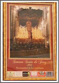 Cartel que anuncia la Semana Santa de Jerez 2013 con la Imagen de Nuestra Señora de la Candelaria.