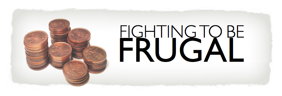 Fighting to be Frugal