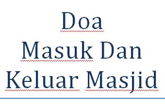Doa Masuk Dan Keluar Masjid serta Artinya