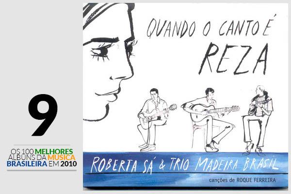 Roberta Sá e Trio Madeira Brasil - Quando o Canto É Reza