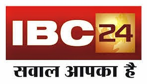 ibc24 chhattisgarh, ibc 24 channel, ibc 24 hindi news,