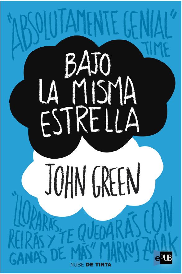 http://boligrafosinduenio.blogspot.com/2014/01/bajo-la-misma-estrella-resena.html