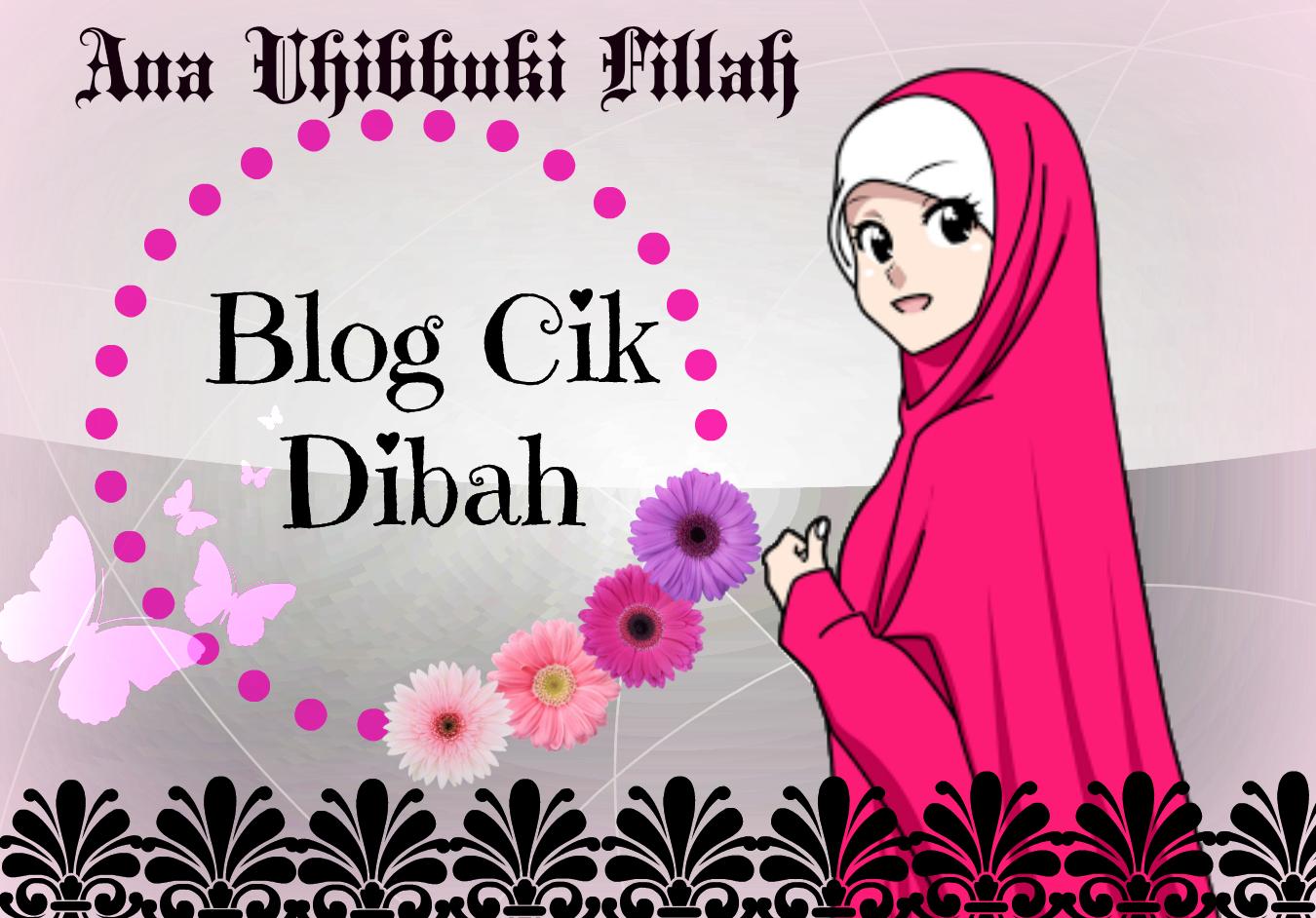 Blog Cik Dibah