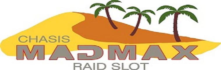 Madmax-Raidslot