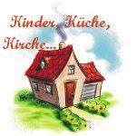 Kinder, Küche, Kirche...
