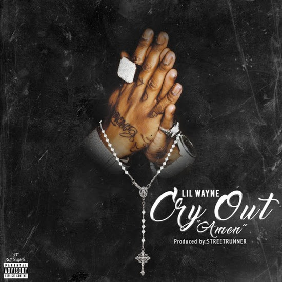 Lil Wayne - Cry Out (Amen)