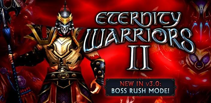 Eternity Warriors 2 Apk V3 0 0 Offline Hack Unlimited Credits