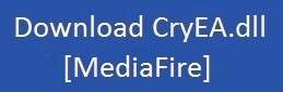 http://www.mediafire.com/download/qkqxmv7wwzz1h0z/CryEA.dll-THTE.zip