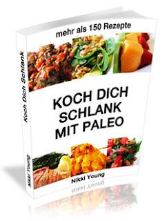 paleo diät, kohlenhydrtatzufuhr senken, low carb diät, steinzeiternährung, koch dich schlank, kohlenhydratreduzierte ernährung
