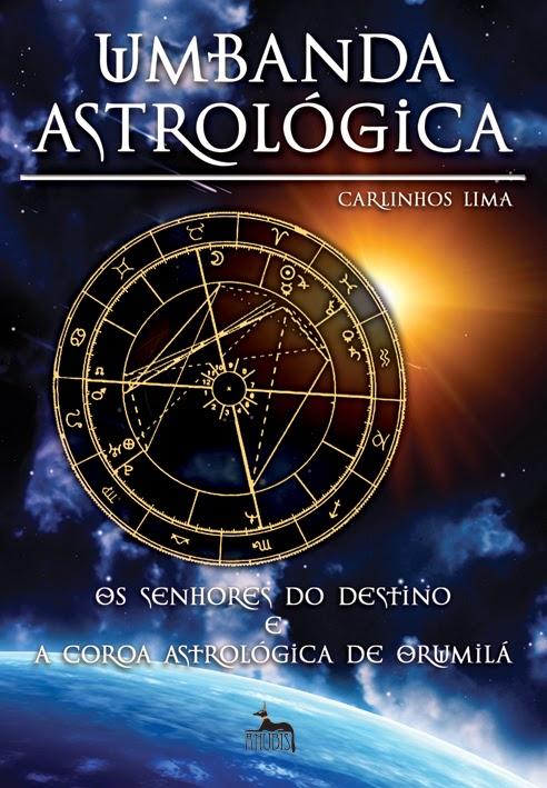 Os Senhores do Destino e a Coroa Astrológica de Orumilá