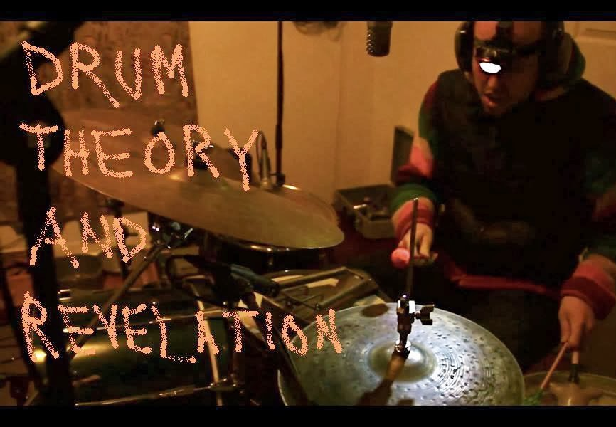 DRUM THEORY AND REVELATION