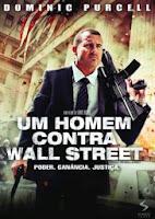Um Homem Contra Wall Street Um Homem Contra Wall Street   BRRip 720p Dual Áudio