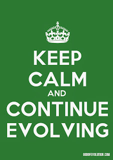 Keep calm and continue evolving