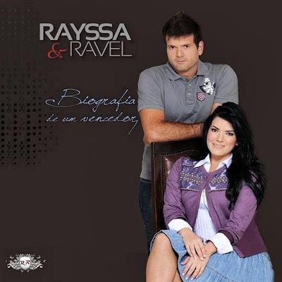 Rayssa e Ravel - Biografia de um Vencedor 2011