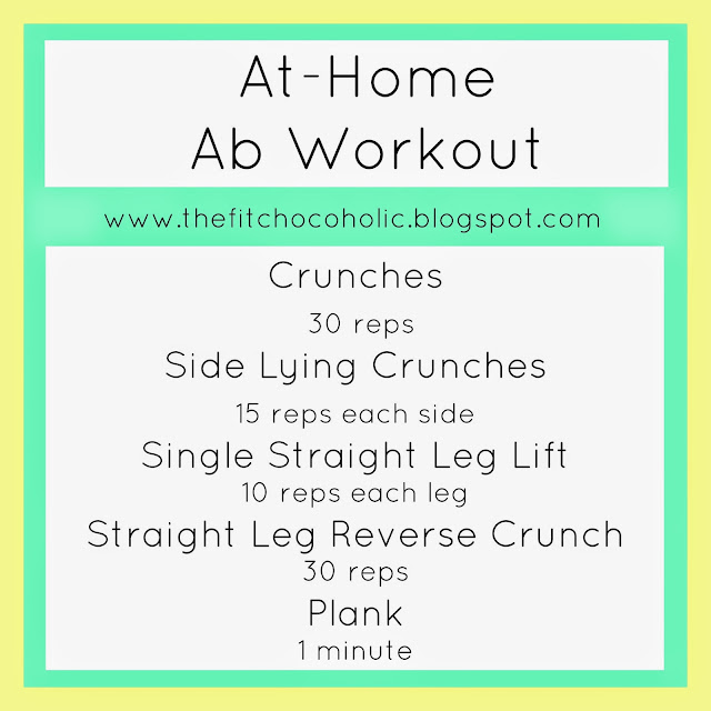 The Fit Chocoholic: At-Home Ab Workout