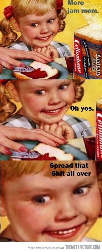 haha so funny kid lolzz