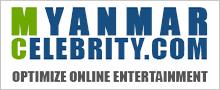 Myanmar Celebrity: Gossip, News, Video, Photo, Fashion, Entertainment