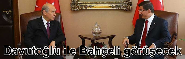 Ahmet Davutoglu ile Devlet Bahceli AK Parti MHP koalisyonunu görüsecek