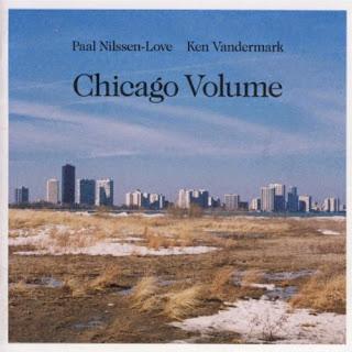 Ken Vandermark, Paal Nilssen-Love, Chicago Volume