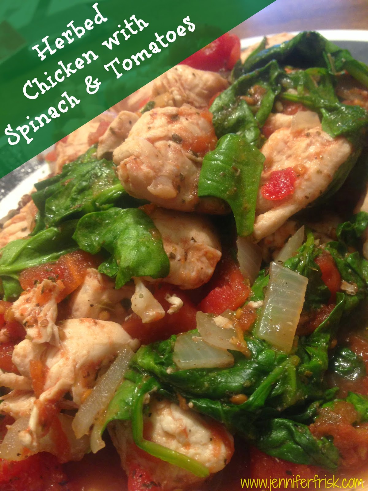 midweek mealtime low carb chicken with spinach and tomatoes