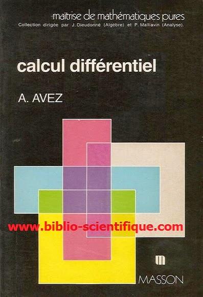 Livre : Calcul différentiel - André Avez, Masson, 1983