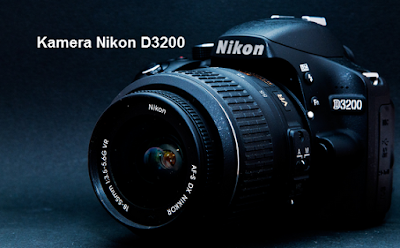Spesifikasi dan Harga Kamera Nikon D3200 Tahun 2015