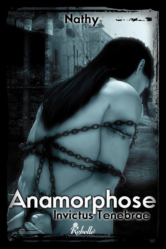 Anamorphose - Invictus Tenebrae de Nathy Anamorphose