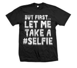chainsmoker, #selfie, selfie shirt, selfie tee, selfie t-shirt, fashion, style,