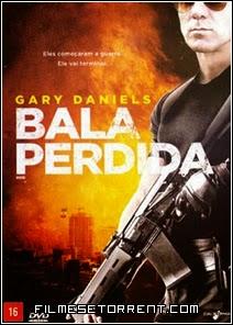 Bala Perdida Torrent Dual Audio