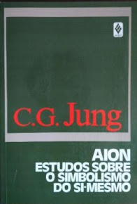 AION: Estudo sobre o Simbolismo do Si-Mesmo – C. G. Jung