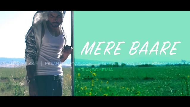 Mere Baare - BOHEMIA (Official Teaser) - KaliDenaliMusic - pesa nasha pyar