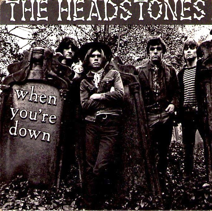 Headstones The When Youre Down All The Things You Do
