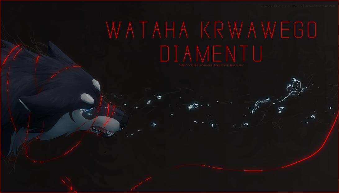 Wataha Krwawego Diamentu