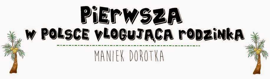 Pierwsza w Polsce vlogująca rodzinka!!