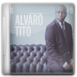 Alvaro Tito - Reinas Em Glória 2011