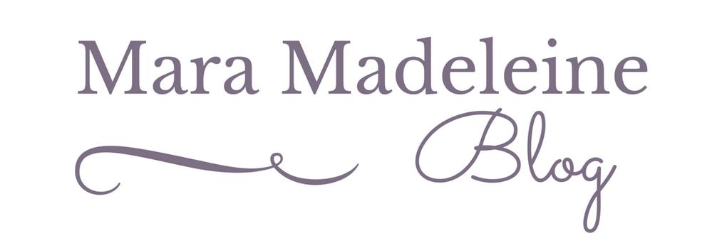♥ Mara Madeleine Blog ♥