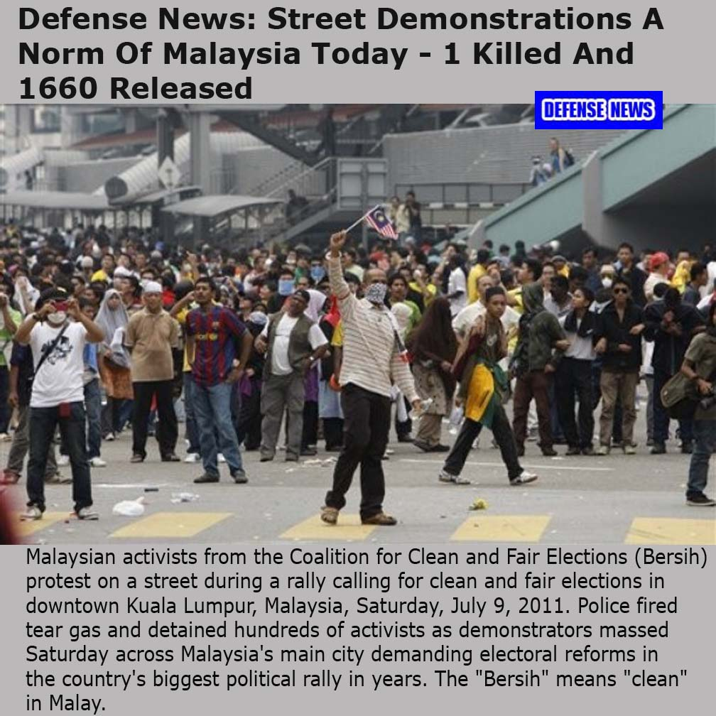 Malaysia Today: Pictures Of The Day: Defense News: Street Demonstrations A