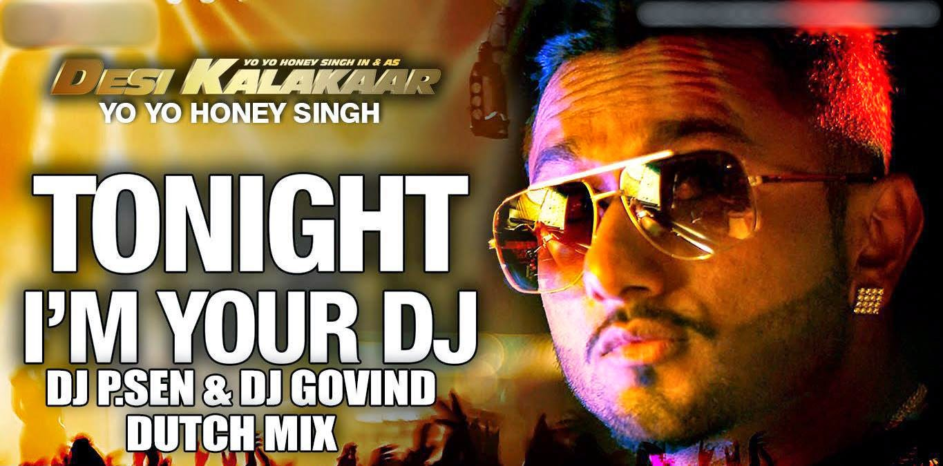 Play DJ P.SEN™ I AM YOUR DJ TONIGHT - (DUTCH MIX)- DJ P.SEN & DJ GOVIND