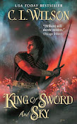 eBook: King of Sword and Sky - C.L. Wilson