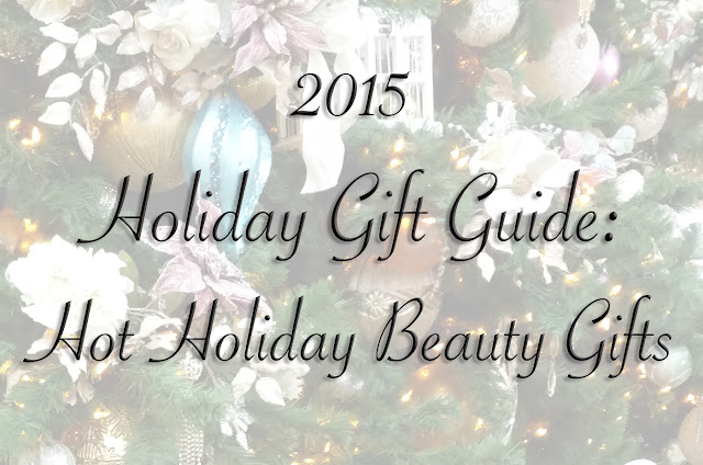 holiday gift guide hot holiday beauty gifts