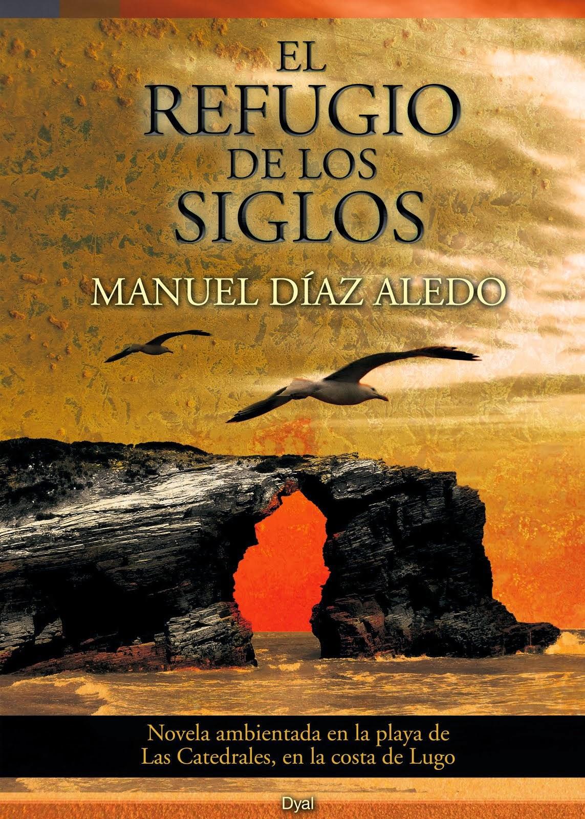 EL REFUGIO DE LOS SIGLOS