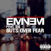 'Guts Over Fear' by Eminem featuring Sia